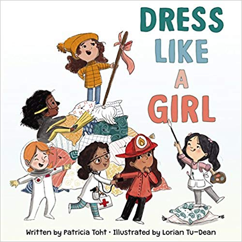 What I Blog About When I Blog About Books Notd Girl On: Dress Like A Girl By Patricia Toht